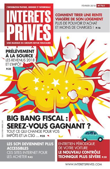 Intérêts Privés - Février 2018 - Big Bang Fiscal : Serez vous gagnant ?