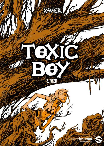 Toxic Boy - Tome 2