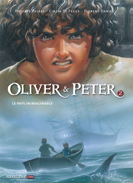 Oliver & Peter - Tome 2 - Le Pays Inimaginable
