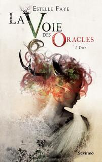 La Voie des oracles T01 | Faye, Estelle