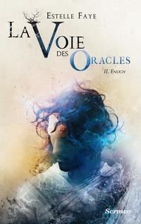 La Voie des oracles T02 | Faye, Estelle