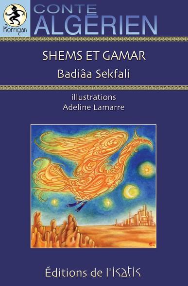Shems et Gamar