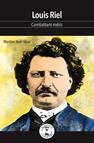 Louis Riel : Combattant métis