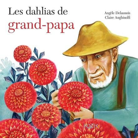 Les dahlias de grand-papa