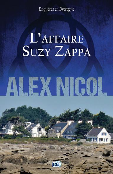 L'Affaire Suzy Zappa : Enquêtes en Bretagne