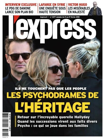 L'Express - Février 2018 - Les Psychodrames de l'Héritage
