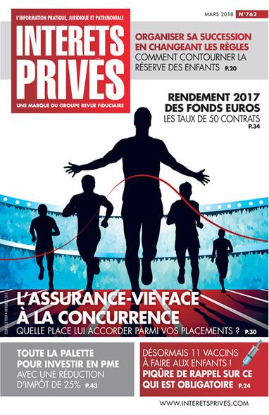 Intérêts Privés - Mars 2018 - L'assurance-vie face à la concurrence