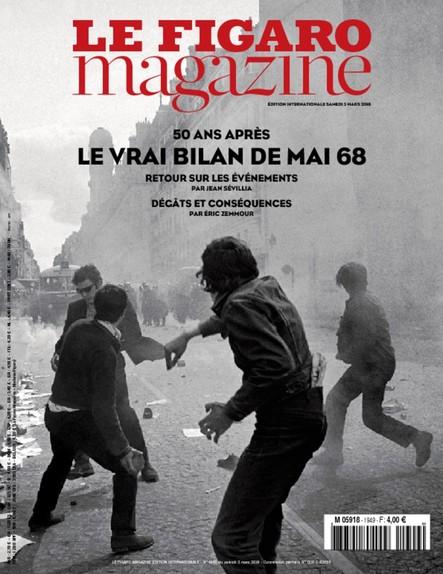 Le Figaro Magazine - Mars 2018 : Le Vrai Bilan de Mai 68