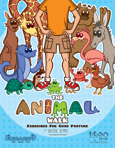 The Animal Walk : Exercises for Good Posture
