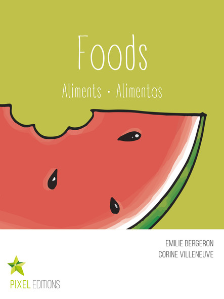 Foods : Aliments · Alimentos