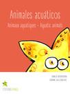 Animales acuáticos : Animaux aquatiques · Aquatic animals