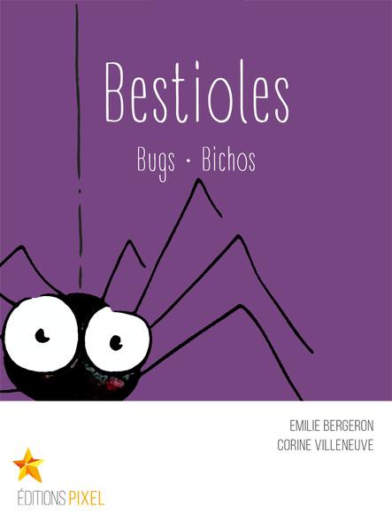 Bestioles : Bugs · Bichos