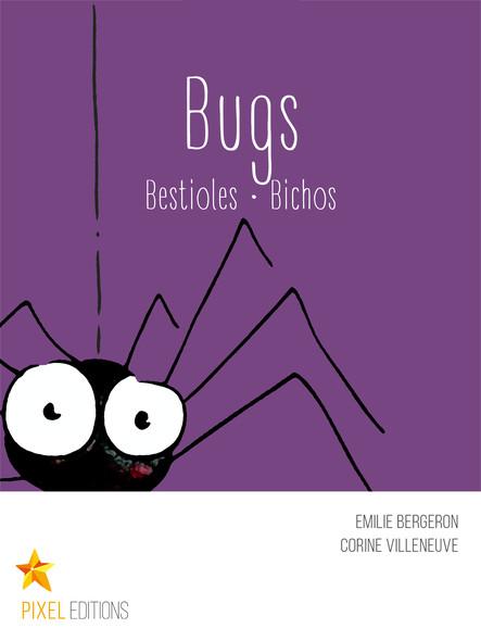 Bugs : Bestioles · Bichos