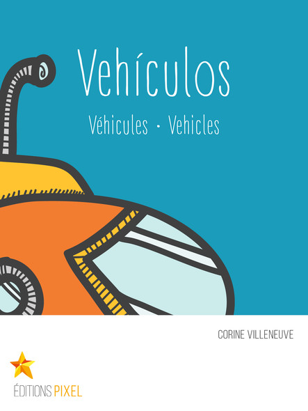 Vehículos : Véhicules · Vehicles