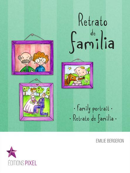 Retrato de familia : Portrait de famille · Family portrait