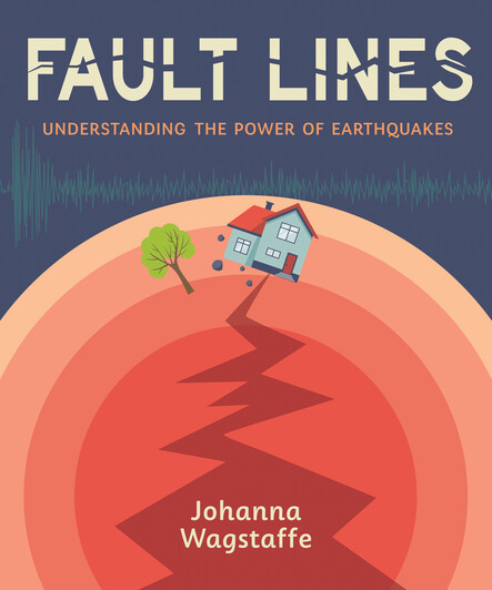 Fault Lines : Understanding the Power of Earthquakes