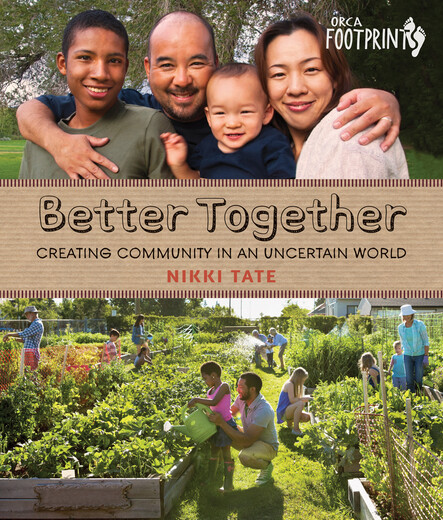 Better Together : Creating Community in an Uncertain World