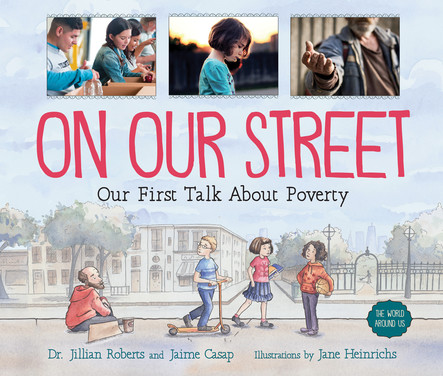 On Our Street : Our First Talk About Poverty