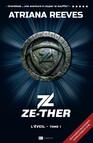 Ze-ther - Tome 1 L'éveil : L'éveil