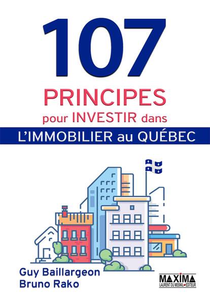 107 principes pour investir dans l'immobilier au Québec