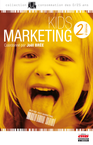 Kids Marketing - 2e édition