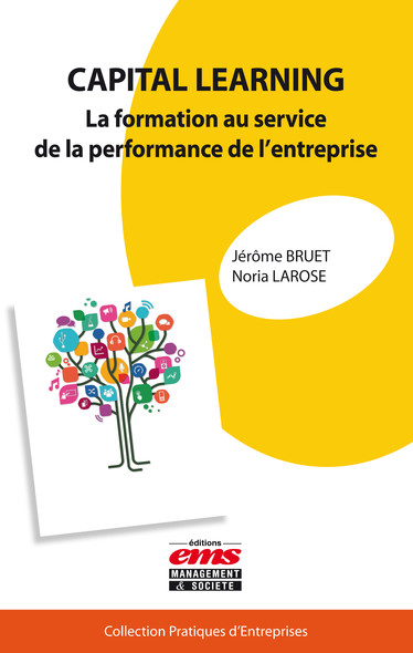 Capital learning : La formation au service de la performance de l'entreprise