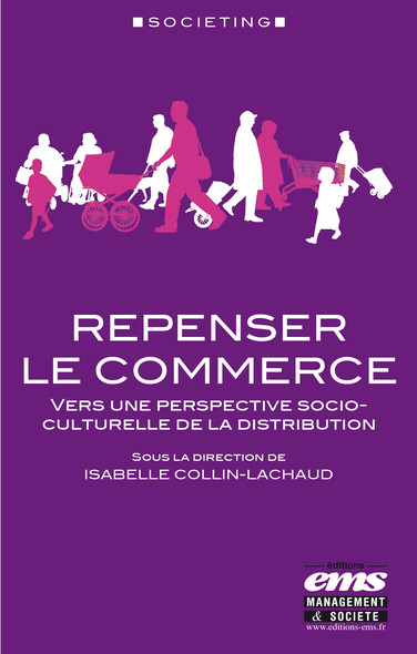 Repenser le commerce : Vers une perspective socio-culturelle de la distribution