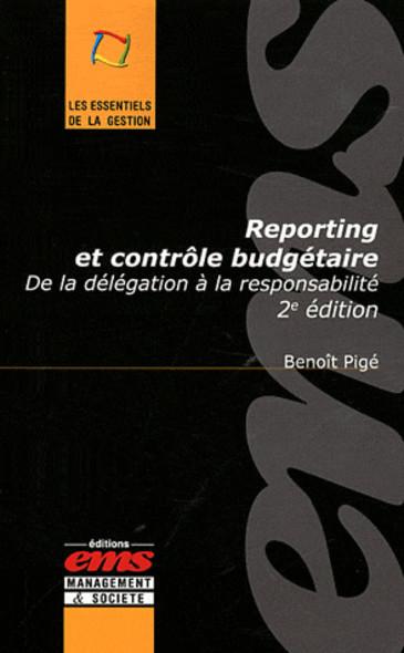 Reporting et contrôle budgétaire : De la délégation à la responsabilité