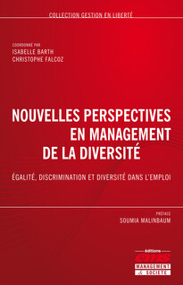 Nouvelles perspectives en management de la diversité - Egalité, discrimination et diversité dans l'emploi   FALCOZ, Christophe