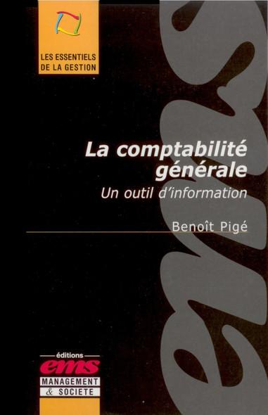 La comptabilité générale : Un outil d'information