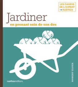 Jardiner en prenant soin de son dos | Robert Elger