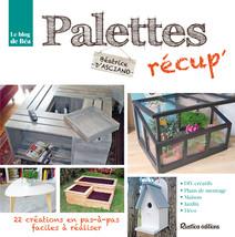 Palettes recup' | D'Asciano, Béatrice