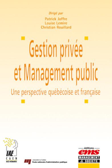 Gestion privée et Management public : Une perspective québécoise et française