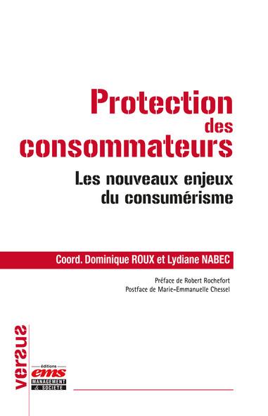Protection des consommateurs : Les nouveaux enjeux du consumérisme
