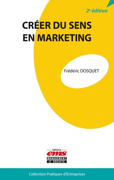 Créer du sens en marketing