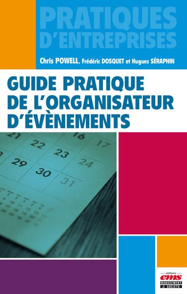 Guide pratique de l'organisateur d'évènements