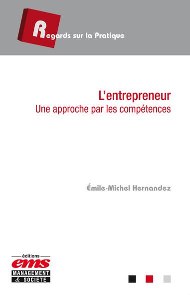 L'entrepreneur : Une approche par les compétences