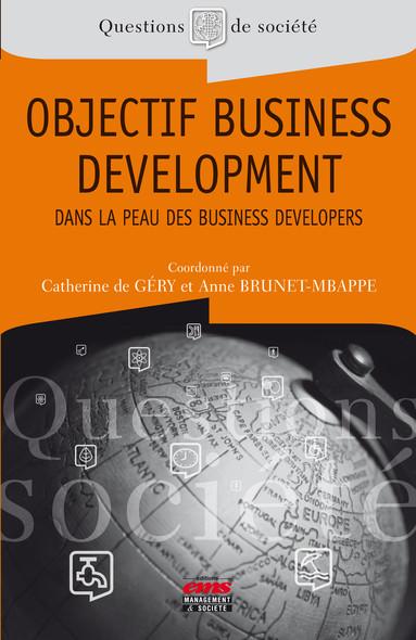 Objectif business development : Dans la peau des business developers