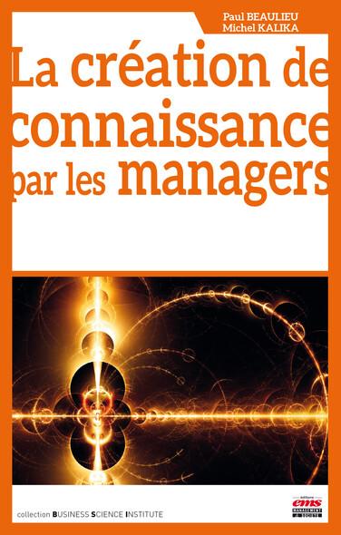 La création de connaissance par les managers
