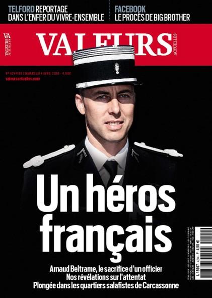 Valeurs Actuelles - Mars 2018 - Un Héros Français
