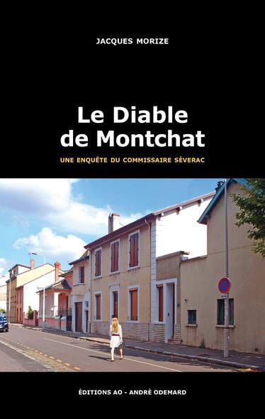 Le Diable de Montchat : Les enquêtes du commissaire Séverac