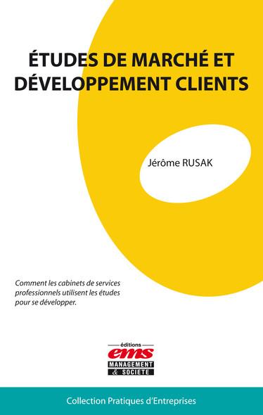 Etudes de marché et développement clients : Comment les cabinets de services professionnels utilisent les études pour se développer