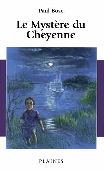 Le Mystère du Cheyenne : Roman jeunesse, à partir de 10ans