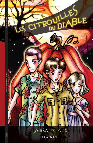 citrouilles du diable, Les : Roman jeunesse