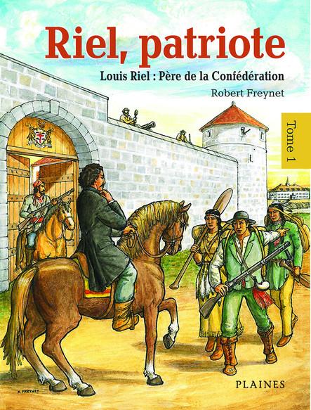 Riel, patriote Père de la Confédération (tome 1) : Bandes dessinées