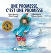 Une promesse, c'est une promesse : Album jeunesse - Classique Munsch