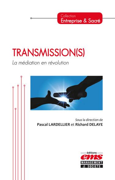 Transmission(s) : La médiation en révolution