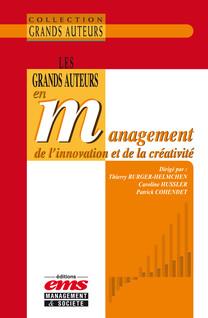 Les grands auteurs en management de l'innovation et de la créativité | Burger-Helmchen, Thierry