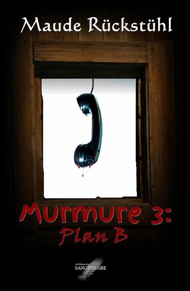 Murmure 3: Plan B