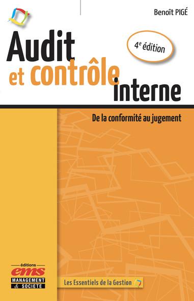 Audit et contrôle interne - 4e édition : De la conformité au jugement